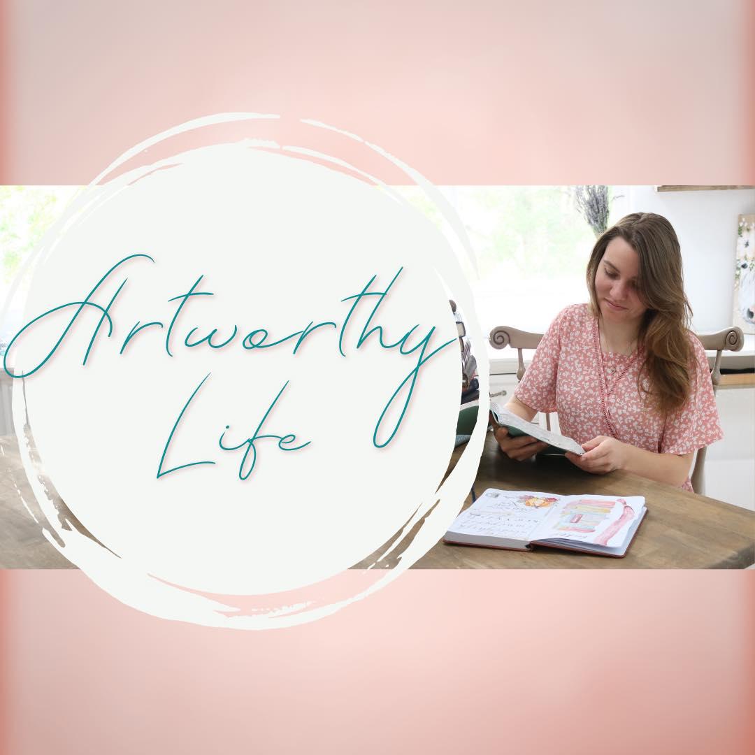 Artworthy Life